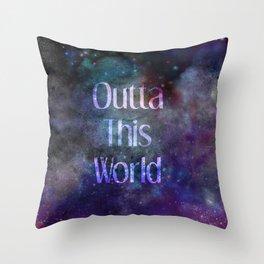 Outta this World Throw Pillow