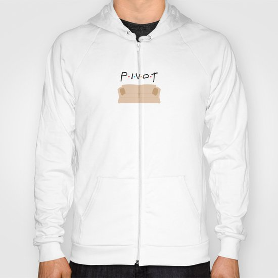 Pivot - Friends Tribute Hoody