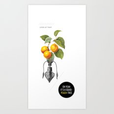 Oh yeah it's a squid-peach-tree. Art Print