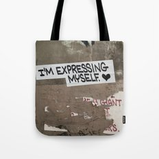 i'm expressing myself Tote Bag