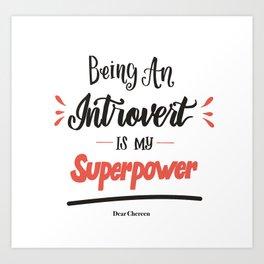 My Superpower Art Print
