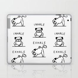 Inhale Exhale Pug Laptop & iPad Skin