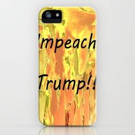 Impeach Trump! iPhone Case