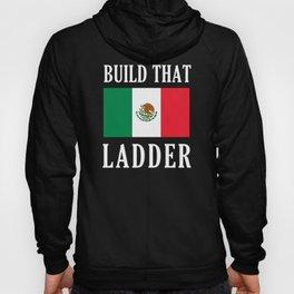 Build That Ladder Hoody