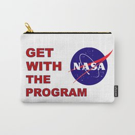 Get With The (Space) Program Carry-All Pouch