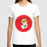 cigarettes T-shirts featuring YOLO Cigarettes  by RJ Artworks