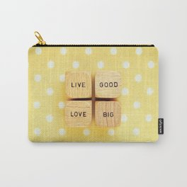 Live Good Love Big Carry-All Pouch