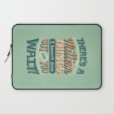Just You Wait Laptop Sleeve