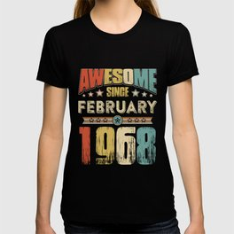 Awesome Since February 1968 T-Shirt T-shirt
