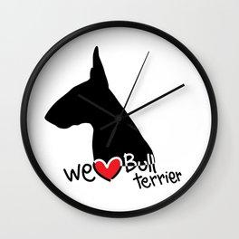 We love Bull terrier Wall Clock