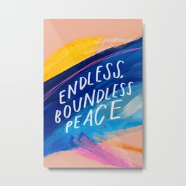 Endless Boundless Peace Metal Print