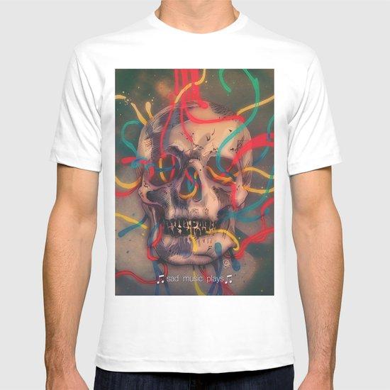 '' sad music plays '' T-shirt