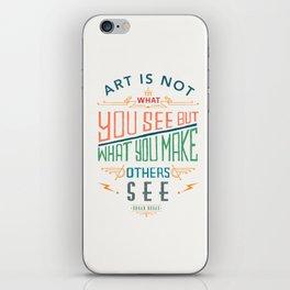 Edgar Degas Quote iPhone Skin