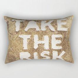 Take The Risk Rectangular Pillow