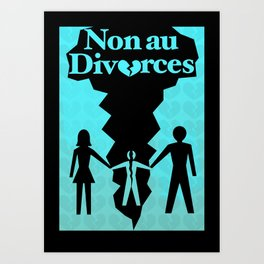 Divorce Poster Art Print