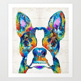Colorful Boston Terrier Dog Pop Art - Sharon Cummings Art Print