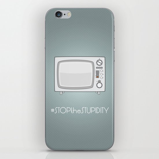 STOPtheSTUPIDITY iPhone & iPod Skin