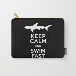 Keep Calm and Swim Fast Shark Carry-All Pouch