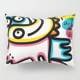 Life is too short for such a big world graffiti minimal art Pillow Sham