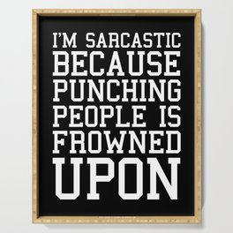 I'm Sarcastic Funny Quote Serving Tray