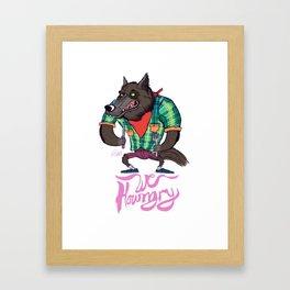We Howngry Framed Art Print