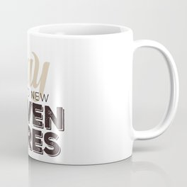 Say YES to new adventures Coffee Mug