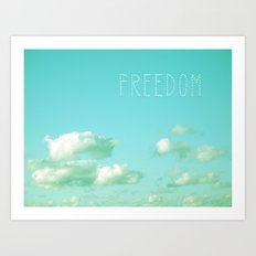 Freedom over Clouds Art Print