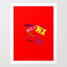 Hello Hello Art Print