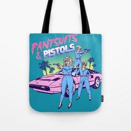 Pantsuits & Pistols Tote Bag