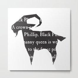 Black Philip I Metal Print