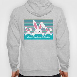 Three Bunnies Wishing You A Happy Easter Day Hoody