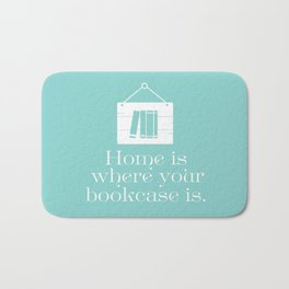 Home Is Where Your Bookcase Is (Mint Green) Bath Mat