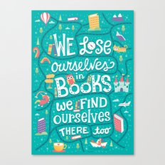 Lose ourselves in books Canvas Print