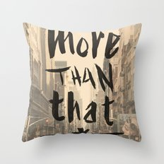 More Than That - New York City - Throw Pillow