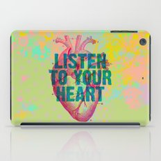 Listen To Your Heart iPad Case