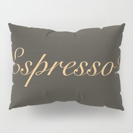 Espresso Pillow Sham