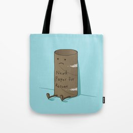 Needs Paper For Resume Tote Bag