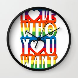 Love Who You Want Gay Pride For Men Women Wall Clock
