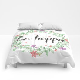 Be happy, wherever you are. Comforters