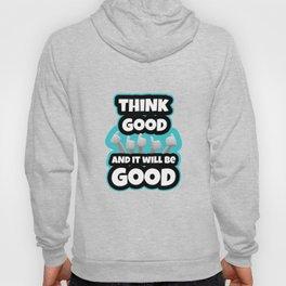 Think GOOD Hoody