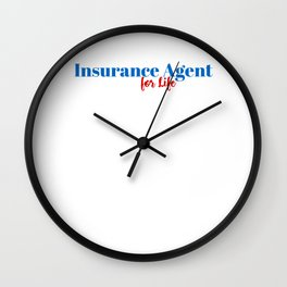 Insurance Agent for Life Wall Clock