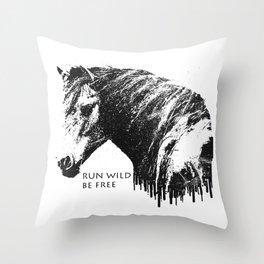 RUN WILD BE FREE Throw Pillow