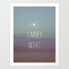 Those Summer Nights Art Print