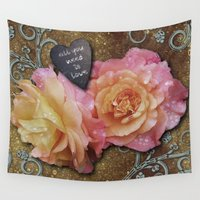 all you need is love Wall Tapestries featuring All You Need is Love by Joke Vermeer