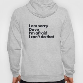I am sorry Dave Hoody