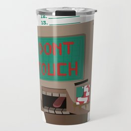 Don't Touch Travel Mug