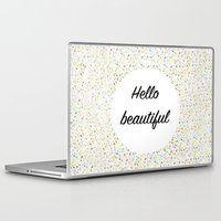 hello beautiful Laptop & iPad Skins featuring Hello Beautiful by Estef Azevedo