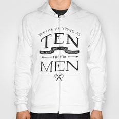 Youths as Youth as Ten Walking Round Thinking They're Men  Hoody