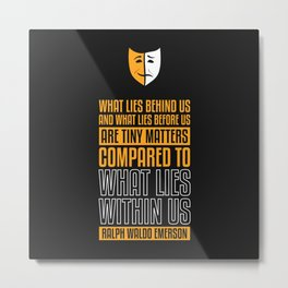 Lab No. 4 What Lies Behind Us Ralph Waldo Emerson Life Inspirational Quote Metal Print