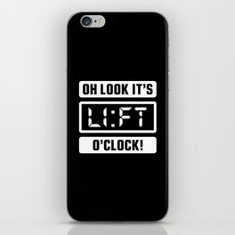 Oh Look It's Lift O'Clock (Gym Time) iPhone Skin